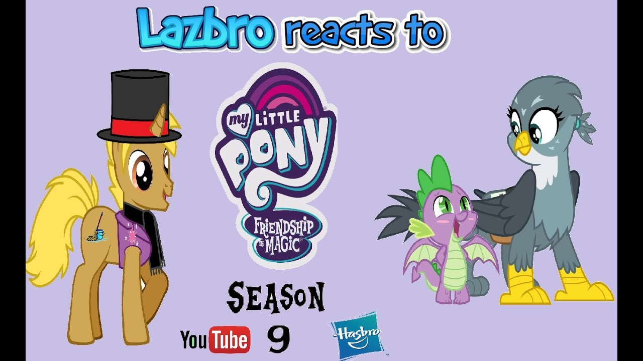 Download Lazbro Reacts to MLP S9 EP19 Dragon Dropped