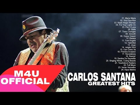Carlos santana's Greatest hits full album 2015 || Best Songs Of Carlos santana
