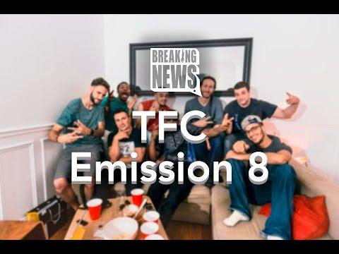 BREAKING NEWS. Emission n°8 (TFC)
