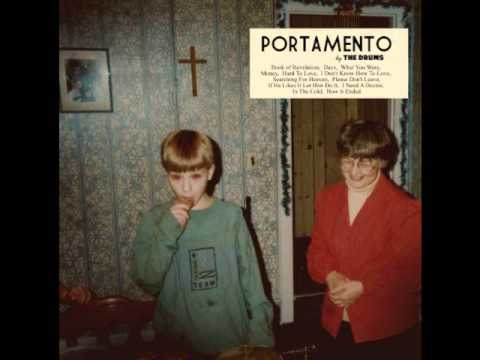 The Drums - Portamento (Full Album)