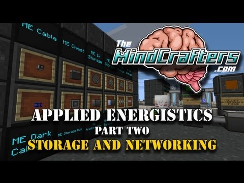 Tutorial - Applied Energistics - Part 2 - Storage and Networking