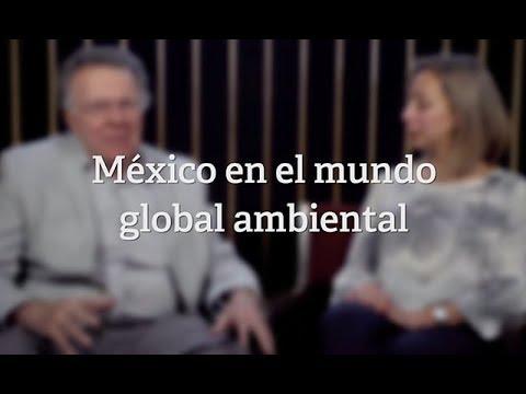 México En El Mundo Global Ambiental