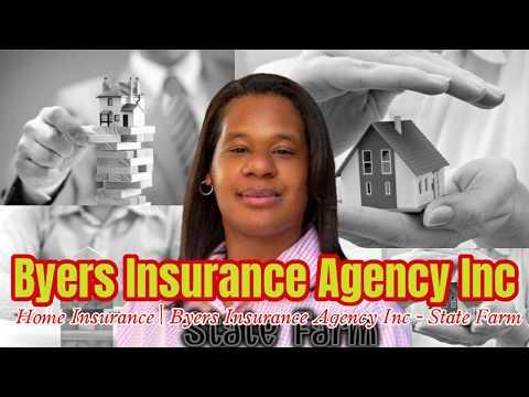 home-insurance-|-byers-insurance-agency-inc---state-farm