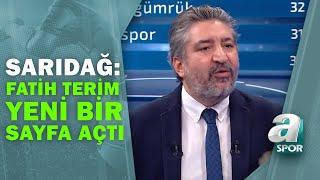 """Serdar Sarıdağ: """"Fatih Terim Yeni Bir Sayfa Açtı"""" / Artı Futbol / 09.04.2021"""