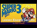 Super Mario Brothers 3 - Lesser Known Secrets: Part 1