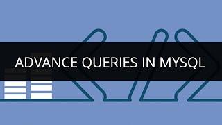 Advance Queries in MySQL | SQL Injection Tutorial | SQL Tutorial for Beginners | Edureka