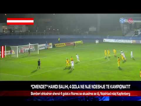 "Download ÇMENDET"" HAMDI SALIHI, 4 GOLA NE NJE NDESHJE TE KAMPIONATIT"