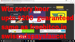 Get $200 every hour - same as freebitco.in - swissadspaysfaucet.com