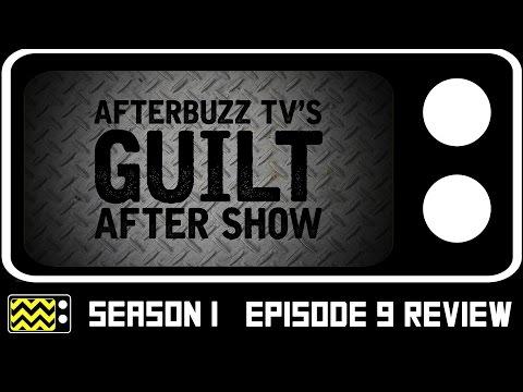 Guilt Season 1 Episode 9 Review W/ Billy Zane   AfterBuzz TV