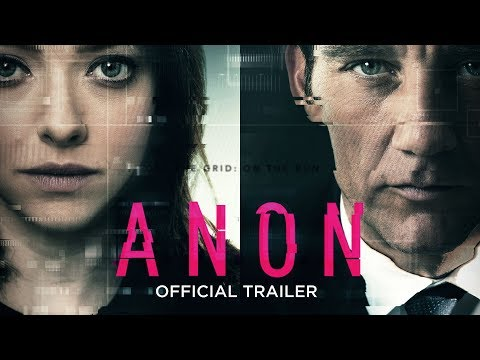ANON - OFFICIAL TRAILER [HD] - IN CINEMAS MAY 11