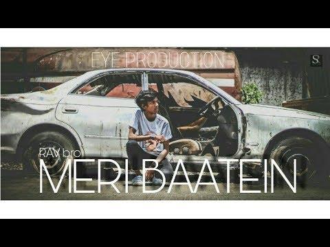Latest hindi rap song 2018 | MERI BAATEIN | FT bro | Full video