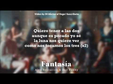 Fantasia - Bad Bunny x Alex Sensation (Original - Letra/Lyrics)