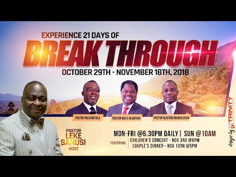 BREAK THROUGH CONFERENCE 2018 DAY 4- YOU WILL END IT WELL. PASTOR OLAITAN AROMOLARAN