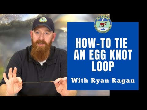 How To Tie An Egg Loop Knot