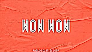 WOW WOW (Remix)⚡ MARIA BECERRA FT BECKY G⚡  (PABLOO DJ FT DJ…