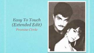Easy To Touch (Extended Edit) - Promise Circle
