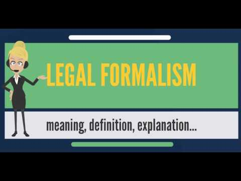 What is LEGAL FORMALISM? What does LEGAL FORMALISM mean? LEGAL FORMALISM meaning & explanation