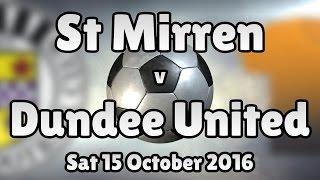 st mirren v dundee united sat 15 october 2016 match summary