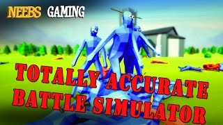 TOTALLY ACCURATE BATTLE SIMULATOR! Epic Realism!