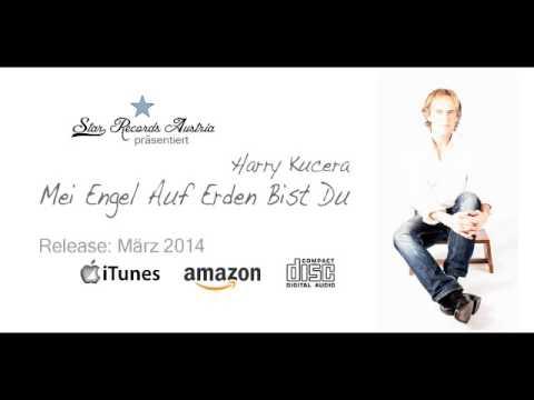 Mei Engel Auf Erden Bist Du - Harry Kucera (Teaser)