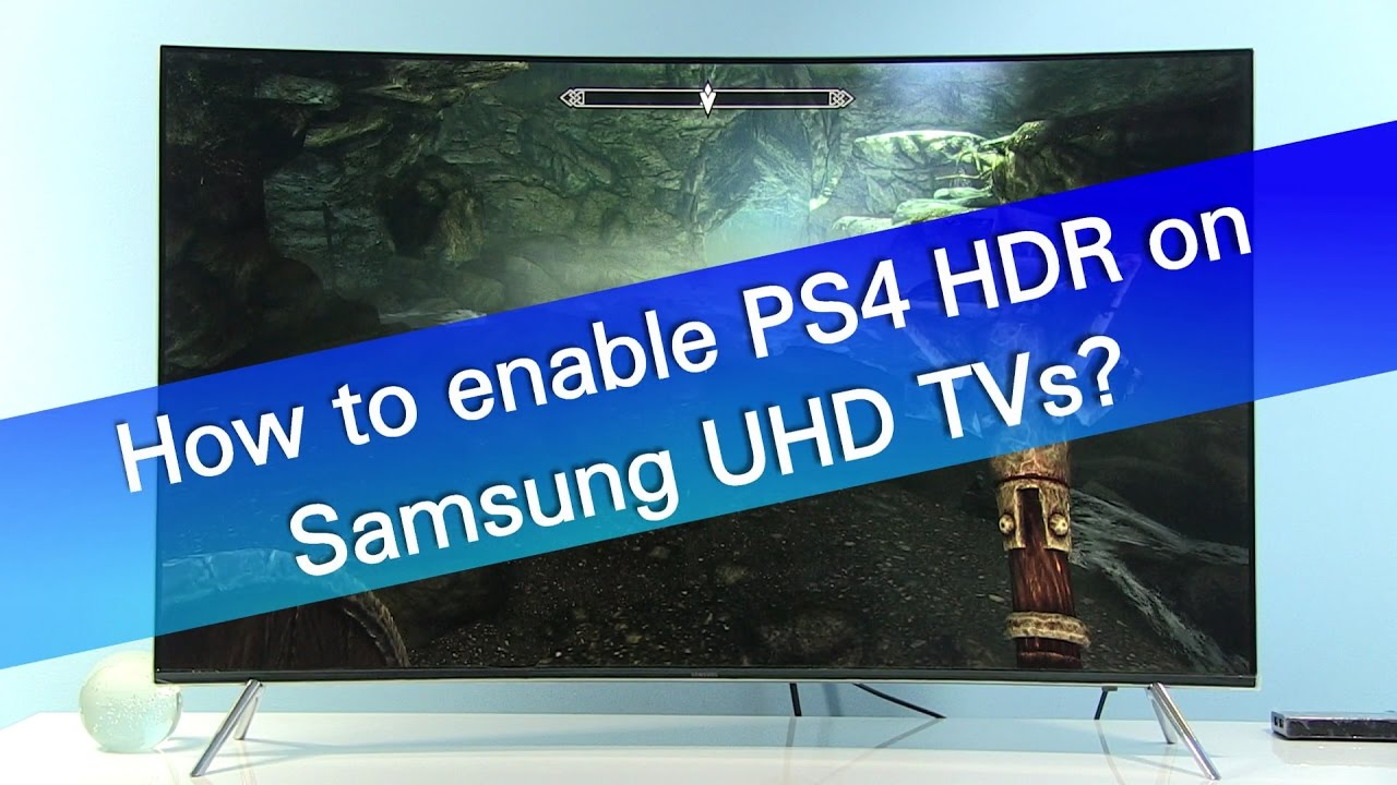How to enable PS4 Pro 2160p RGB HDR support on Samsung UHD TVs