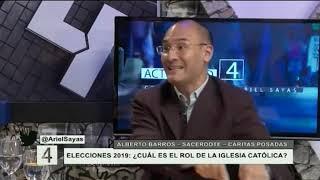 Actualidad 4 Lic. Ariel Sayas Invitado: PADRE ALBERTO BARROS
