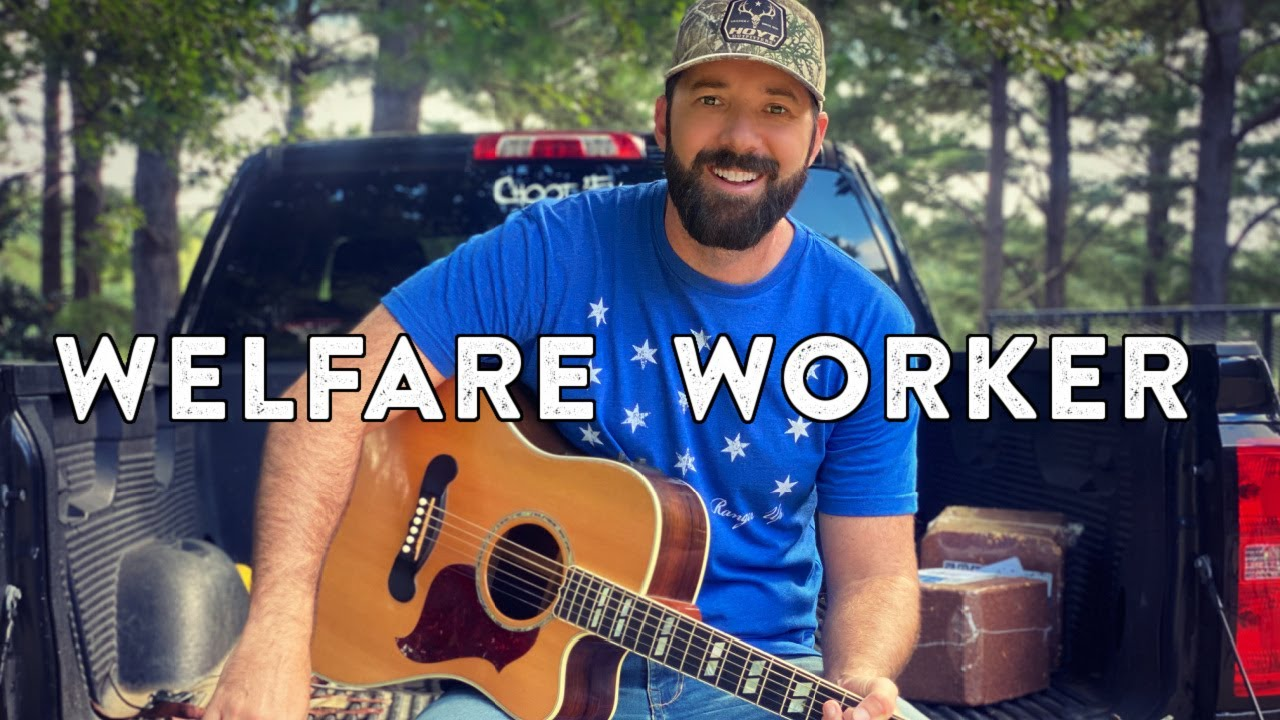 "NEW SONG! ""Welfare Worker"" 