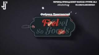 Feel So Goods с GOT7 ep.1 (русс.саб)