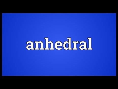 Header of anhedral