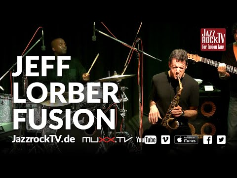 JazzrockTV #17 Jeff Lorber Fusion - Now Is The Time