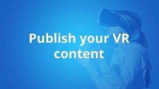 Publish your VR Content