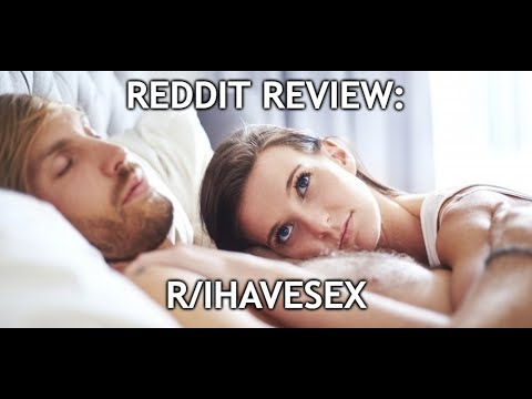 Reddit Review: r/ihavesex