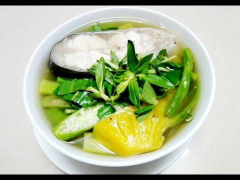 Canh chua cá tra – Hướng dẫn nấu ăn – Món ngon mỗi ngày – Món ngon dễ làm