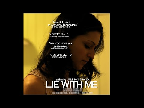 LIE WITH ME...World Premiere from YouTube · Duration:  1 hour 23 minutes 21 seconds