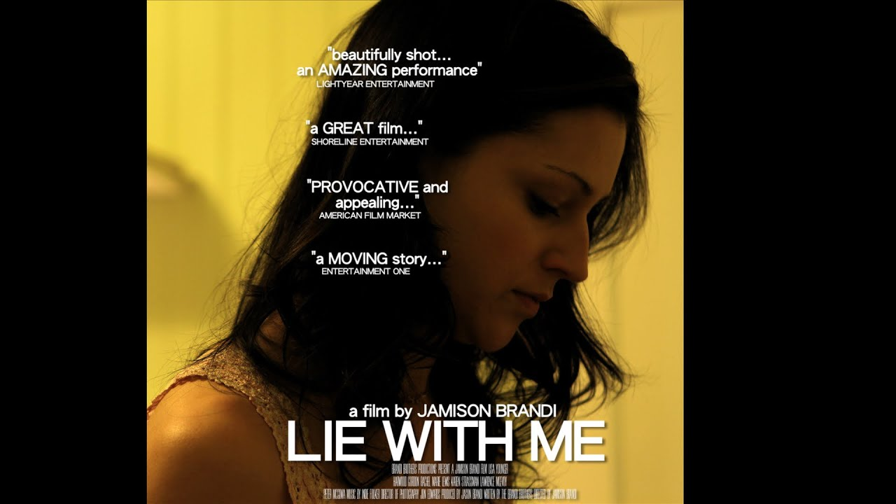 Download LIE WITH ME...World Premiere