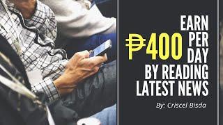 Earn Money While Reading Latest News | Kumita ng Pera Habang Nagbabasa ng News | Criscel Bisda screenshot 3
