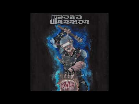 Road Warrior - Power (2018) Mp3