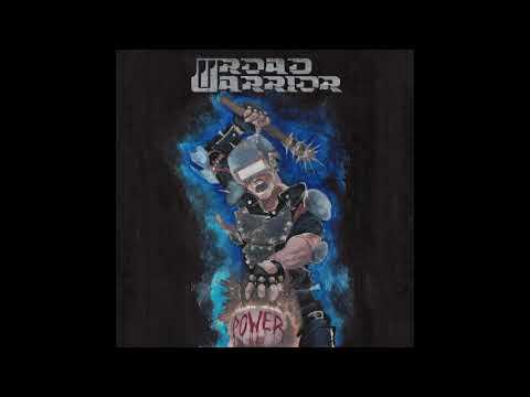 Road Warrior - Power (2018)