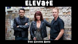 Gambar cover Elevate NZ Trio Covers Band Demo
