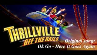Thrillville Off The Rails Soundtrack - Ok Go - Here It Goes Again