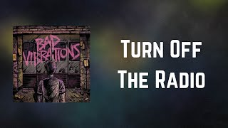 A Day To Remember - Turn Off The Radio (Lyrics)