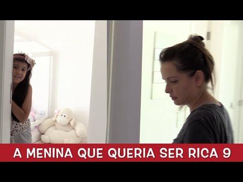 A MENINA QUE QUERIA SER RICA 9