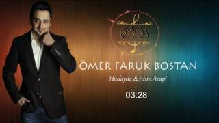 ÖMER FARUK BOSTAN - HÜDAYDA & ATIM ARAP (2016) Video