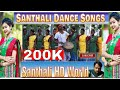 Santhali Dance Traditional Songs Jukebox mp3*santhali hd world*