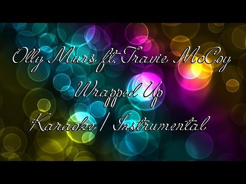 Olly Murs ft. Travie McCoy - Wrapped Up KARAOKE / INSTRUMENTAL