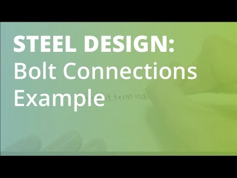 Bolt Connections Example: Steel Structural Design