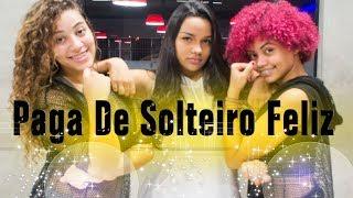 Baixar Paga De Solteiro Feliz - Simone & Simaria ft. Alok   Coreografia KDence