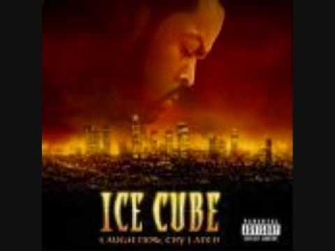 ICE CUBE FEAT SNOOP DOGG AND LIL JON