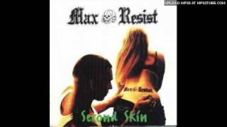Max Resist - Maximum Resistance