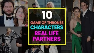 10 Game of Thrones Characters Real Life Partner